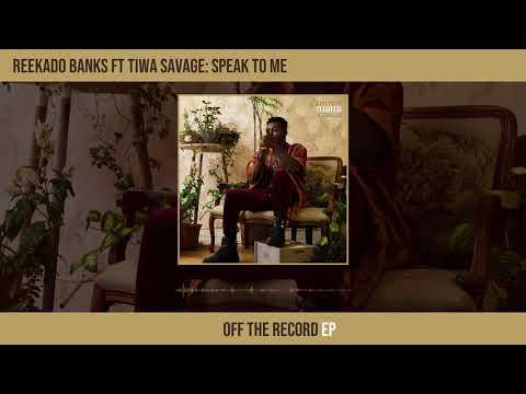 Speak to me by reekado banks