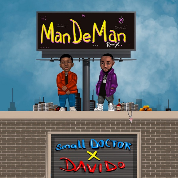 mandeman remix by small doctor
