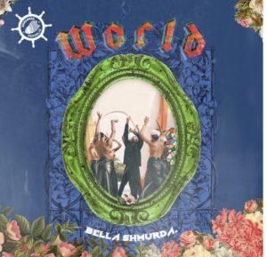 Bella Shmurda- World