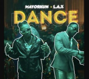 Mayorkun Dance ft L.A.X