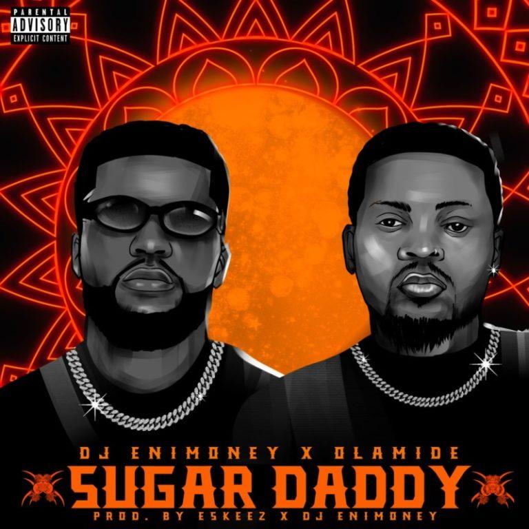 Sugar Daddy by DJ Enimoney x Olamide