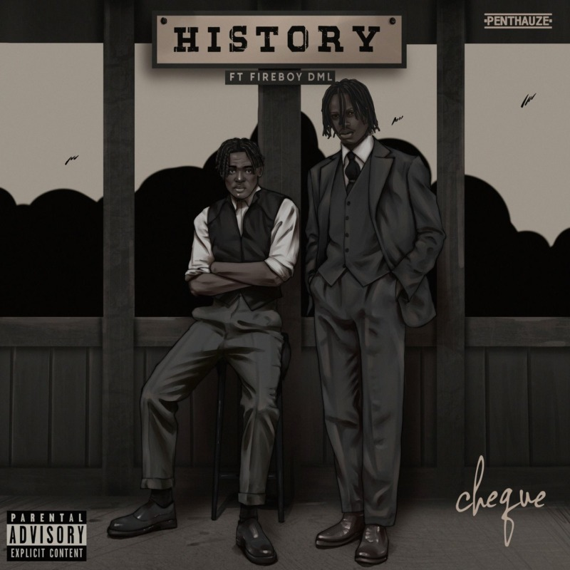 History by Cheque x Fireboy DML