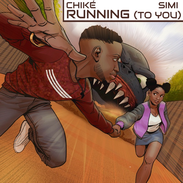 Running To You by Chike x Simi