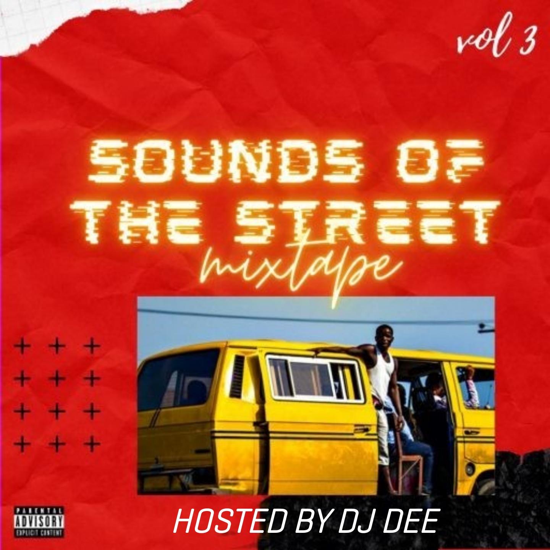 MIXTAPE Dj Dee Sounds Of The Street Mix