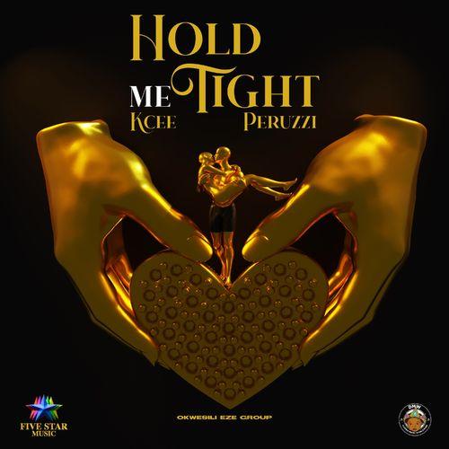 Hold Me Thight by Kcee x Peruzzi