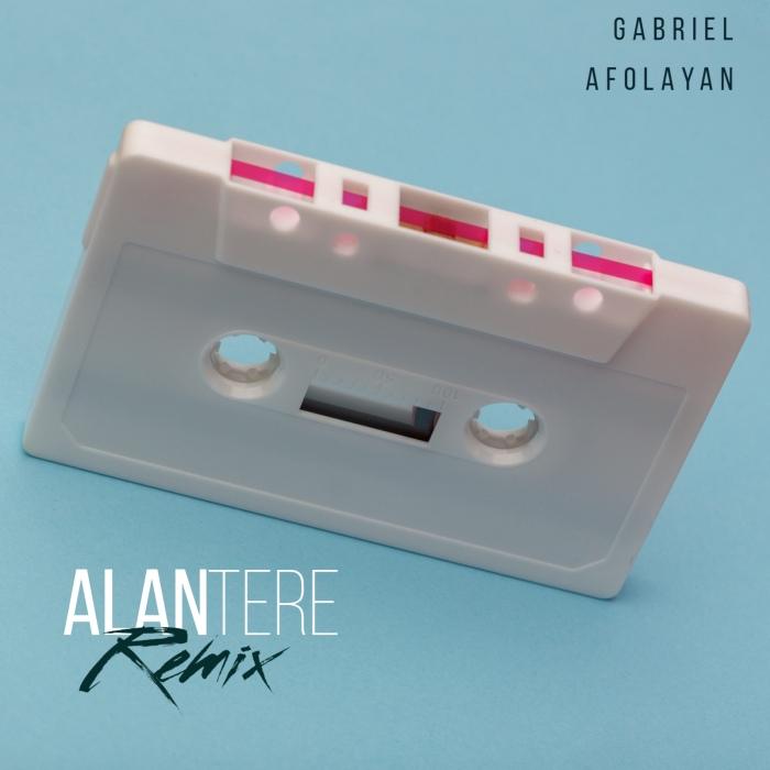 gabriel Alantere Remix by Gabriel Afolayan