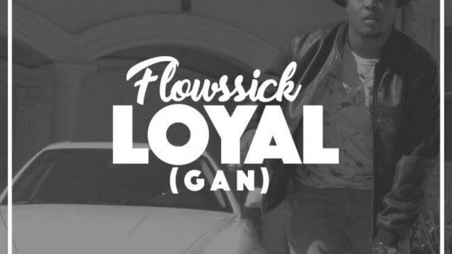 Loyal-Flowssick