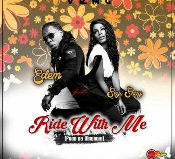 Ride With Me – Edem Ft Seyi Shay [VIDEO]