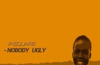 Nobody-Ugly-PSquare
