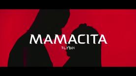 Mamacita – Flyboi