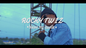 Bless My Hustle – Rocktwiz