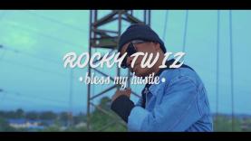 Bless My Hustle – Rocktwiz